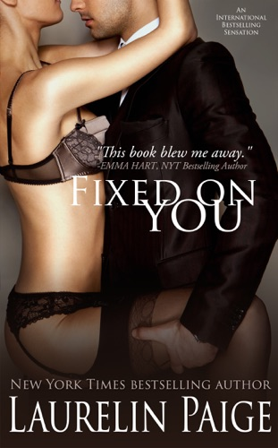 Fixed on You by Paige Press, LLC book summary, reviews and downlod