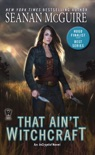 That Ain't Witchcraft book summary, reviews and downlod