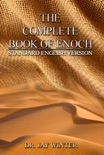 The Complete Book of Enoch: Standard English Version book summary, reviews and download