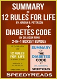 Summary of 12 Rules for Life: An Antidote to Chaos by Jordan B. Peterson + Summary of Diabetes Code by Dr Jason Fung 2-in-1 Boxset Bundle book summary, reviews and downlod