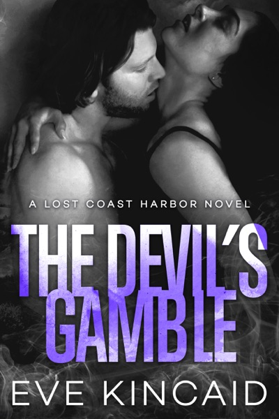 The Devil's Gamble (Lost Coast Harbor, Book 4) by Eve Kincaid Book Summary, Reviews and E-Book Download