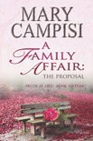 A Family Affair: The Proposal book summary, reviews and downlod