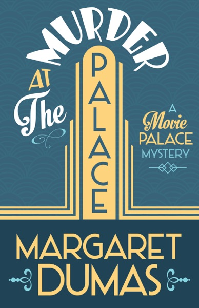 Murder at the Palace by Margaret Dumas Book Summary, Reviews and E-Book Download