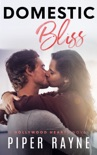 Domestic Bliss (Hollywood Hearts Book 3) book summary, reviews and downlod