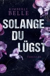 Solange du lügst book summary, reviews and downlod