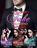 The Billionaire's Fake Girlfriend Box Set book summary, reviews and downlod