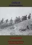 Gallipoli [Illustrated Edition] book summary, reviews and downlod