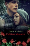L'ultimo disastro book summary, reviews and downlod