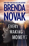 Every Waking Moment book summary, reviews and downlod