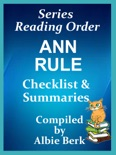 Ann Rule: Series Reading Order - with Summaries & Checklist book summary, reviews and downlod