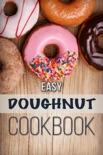 Easy Doughnut Cookbook e-book