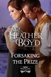 Forsaking the Prize book summary, reviews and downlod