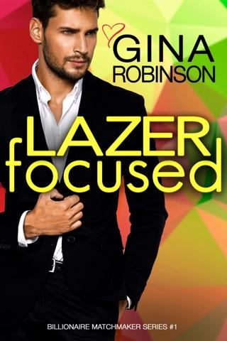 Lazer Focused by Gina Robinson E-Book Download