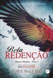 Bela redenção- Irmãos Maddox - vol. 2 book summary, reviews and downlod