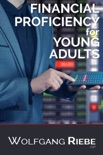 Financial Proficiency For Young Adults e-book