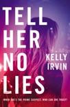 Tell Her No Lies e-book