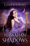 Hawaiian Shadows: Books One, Two, and Three book summary, reviews and downlod