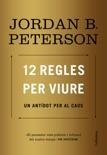 12 regles per viure book summary, reviews and downlod