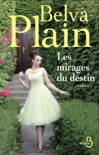 Les Mirages du destin book summary, reviews and downlod