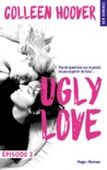 Ugly Love Episode 3 book summary, reviews and downlod
