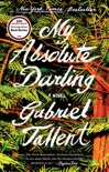 My Absolute Darling book summary, reviews and download