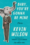 Baby, You're Gonna Be Mine book summary, reviews and downlod