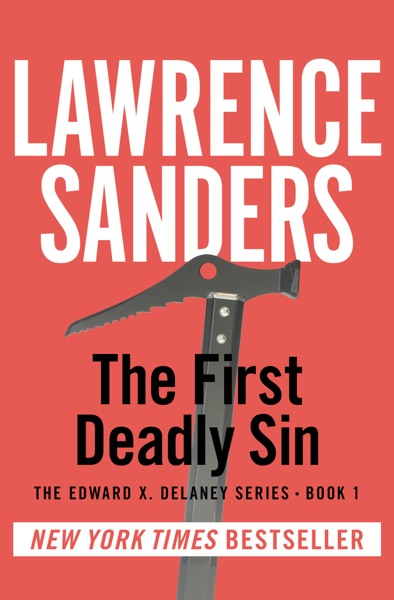 The First Deadly Sin by Lawrence Sanders Book Summary, Reviews and E-Book Download