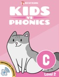 Learn Phonics: C - Kids vs Phonics book summary, reviews and downlod