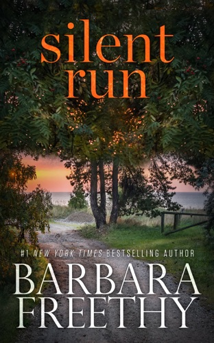 Silent Run by Barbara Freethy E-Book Download