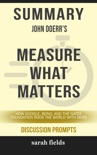 Summary: John Doerr's Measure What Matters book summary, reviews and downlod