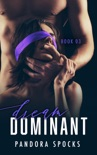 Dream Dominant - Book Three book summary, reviews and downlod