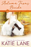 Autumn Texas Bride book summary, reviews and downlod