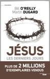 Jésus, les derniers jours book summary, reviews and downlod