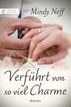 Verführt von so viel Charme book summary, reviews and downlod