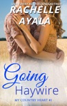 Going Haywire book summary, reviews and download