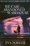 The Case of the Abandoned Warehouse: Paranormal Women's Fiction book summary, reviews and downlod