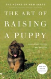 The Art of Raising a Puppy (Revised Edition) book summary, reviews and download