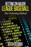 Betting on Major League Baseball: The Underdog Method book summary, reviews and download