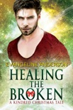 Healing the Broken...Book 4 in the Kindred Tales Series book summary, reviews and downlod