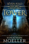 Sevenfold Sword: Tower book summary, reviews and download