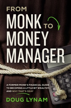 From Monk to Money Manager E-Book Download