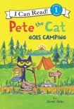Pete the Cat Goes Camping book summary, reviews and download