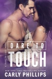 Dare to Touch book summary, reviews and downlod