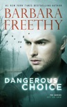 Dangerous Choice book summary, reviews and downlod