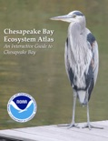 Chesapeake Bay Ecosystem Atlas book summary, reviews and download