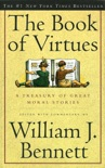 The Book of Virtues book summary, reviews and download
