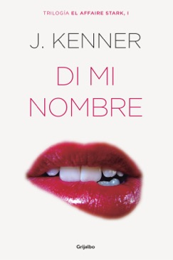 Di mi nombre (El affaire Stark 1) E-Book Download