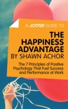 A Joosr Guide to... The Happiness Advantage by Shawn Achor book summary, reviews and downlod