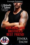 Seducing Her Brother's Best Friend book summary, reviews and downlod