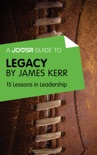 A Joosr Guide to... Legacy by James Kerr book summary, reviews and downlod